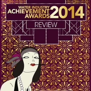 Water Industry Achievement Awards review 2014