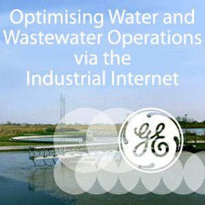 Optimising Water and Wastewater Operations via the Industrial Internet