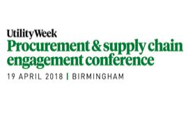 Utility Week Procurement and Supply Chain Engagement Conference 2018