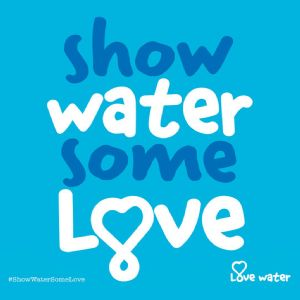 Major campaign encourages nation to 'Love Water'